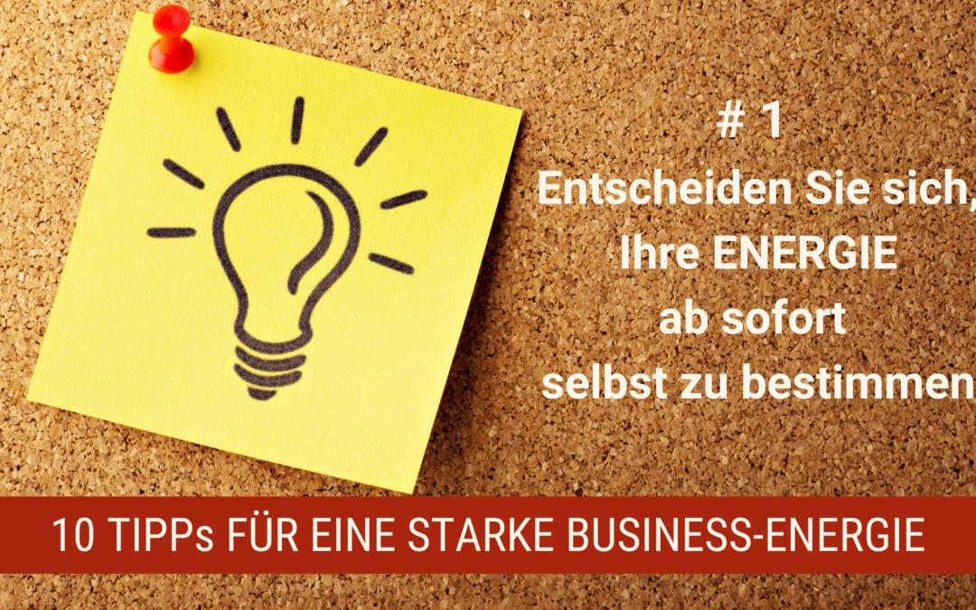 10 tipps für eine starke Businessenergie #1