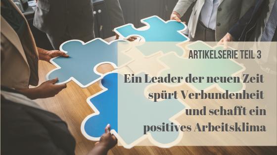 Artikelserie Leadership der neuen Zeit und emotionale Kompetenz Teil 3